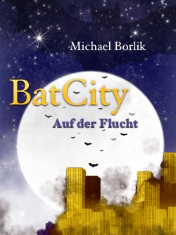 Download des Covers BatCity - Auf der Flucht